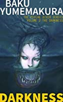Psyche Diver: The Darkness (The Psyche Diver Series)