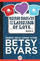 Bingo Brown and the Language of Love (The Bingo Brown Series)