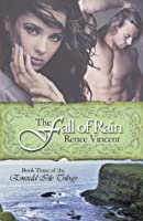 The Fall Of Rain (The Emerald Isle Trilogy)