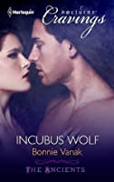 Incubus Wolf (The Ancients, #5)