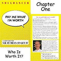 Pay Me What I'm Worth: Chapter One (Who Is Worth It)
