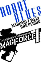 Robot Blues (Mag Force 7)
