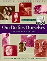 Our Bodies, Ourselves for the New Century