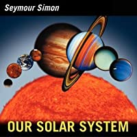 Our Solar System: Revised Edition