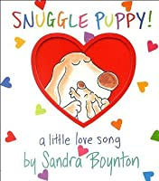 Snuggle Puppy: A Little Love Song (Boynton on Board)