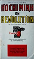 On Revolution: Selected Writings 1920-66