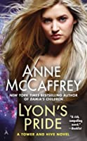 Lyon's Pride (A Tower and Hive Novel)