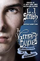Unmasked (The Vampire Diaries: The Salvation, #3)