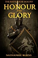 Honour and Glory: The Battle for Saxony