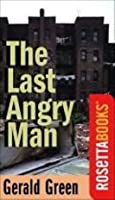 The Last Angry Man (RosettaBooks Into Film Series)