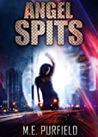 Angel Spits (Tenebrous Chronicles)