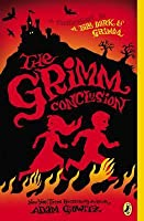 The Grimm Conclusion (A Tale Dark & Grimm, #3)