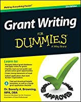 Grant Writing for Dummies