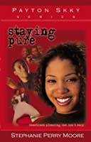 Staying Pure (Payton Skky Series)