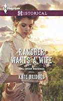 Rancher Wants a Wife (Mail-Order Weddings)