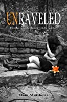Unraveled (Twisted, #2)