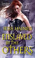 Enslaved By the Others (An H&W Investigations Novel)