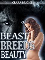 Beast Breeds Beauty (Shifter Breeding BDSM)