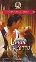 L'eroe perfetto (Sterling trilogy, #3)