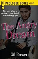 The Angry Dream (Prologue Crime)