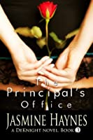 The Principal's Office (The DeKnight Trilogy)