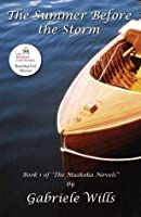 The Summer Before the Storm (The Muskoka Trilogy)