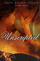 Unscripted (Duty Bound)