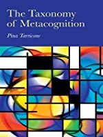 The Taxonomy of Metacognition