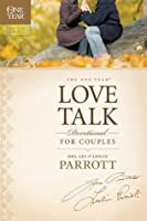 The One Year Love Talk Devotional for Couples (One Year Signature)