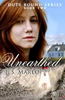Unearthed (Duty Bound)