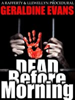 Dead Before Morning (Rafferty and Llewellyn Police Procedural Series, #1)