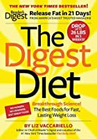 The Digest Diet: The Fast, Effective, 21-Day Fat Release Plan