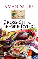 Cross-Stitch Before Dying