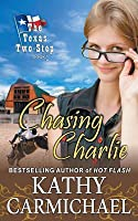 Chasing Charlie (The Texas Two-Step #1)