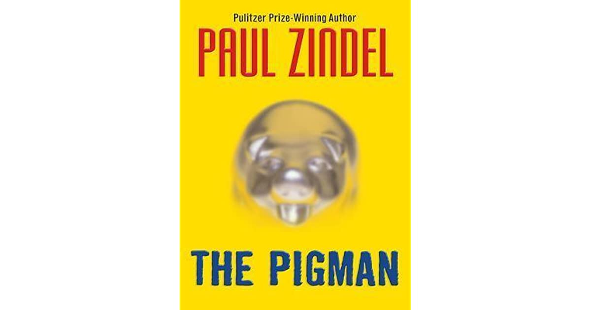 essay about the pigman The pigman essays in the novel, the pigman, writing by paul zindel the main characters are mrpignati, john and lorraine they all meet by chance and each becomes a.