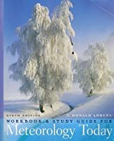 Meteorology Today: An Introduction to Weather, Climate, and the Environment. Study Guide/Workbook