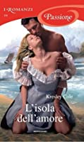 L'isola dell'amore (Sutherland Brothers, #2)