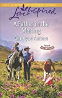 A Father in the Making (Hearts of Hartley Creek)