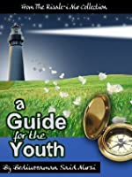 Guide for Youth (Translated) (Risale-i Nur Collection)