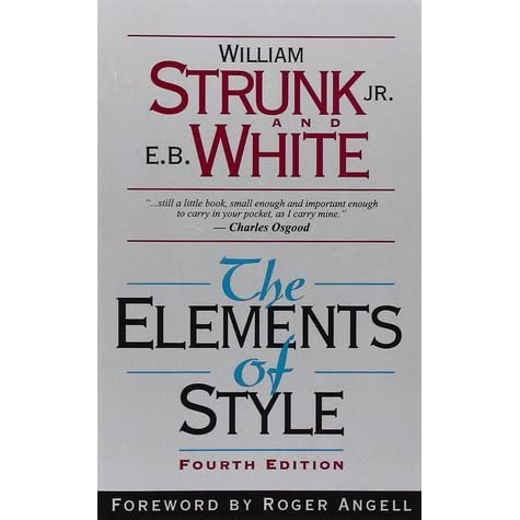 A personal review of the elements of style a book by william strunk jr