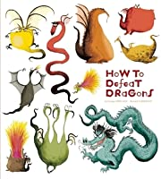 How to Defeat Dragons
