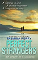 Perfect Strangers by Tasmina Perry — Reviews, Discussion
