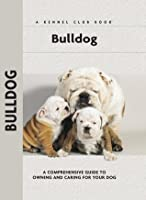 Bulldog (Comprehensive Owner's Guide)