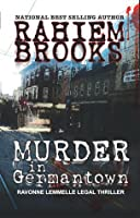 Murder in Germantown: A Ravonne Lemmelle Legal Thriller