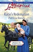 Katie's Redemption (Brides of Amish Country, #1)