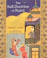 The Sufi Doctrine of Rumi (Spiritual Masters. East and West Series)