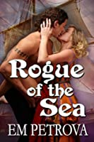 Rogue Of The Sea (Pirate Lust, #3)
