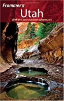 Frommer's Utah (Frommer's Complete Guides)