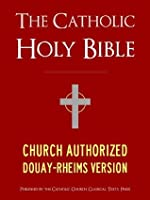 The Holy Bible, Douay-Rheims Version