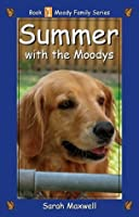 Summer with the Moodys (Moody Family Series)
